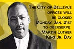 Bellevue City Offices and Library Closed on Monday, January 21st in Observance of Dr. Martin Luther King Jr. Day!