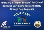"It's ""Open Season"" for City of Bellevue Cart Exchanges and Hefty® EnergyBag™ Orange Bag Requests"