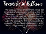 Firework Sales allowed in Bellevue Starting on Tuesday, June 25th through July 4th